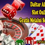 Daftar Akun Slot Online Gratis Melalui Smartphone